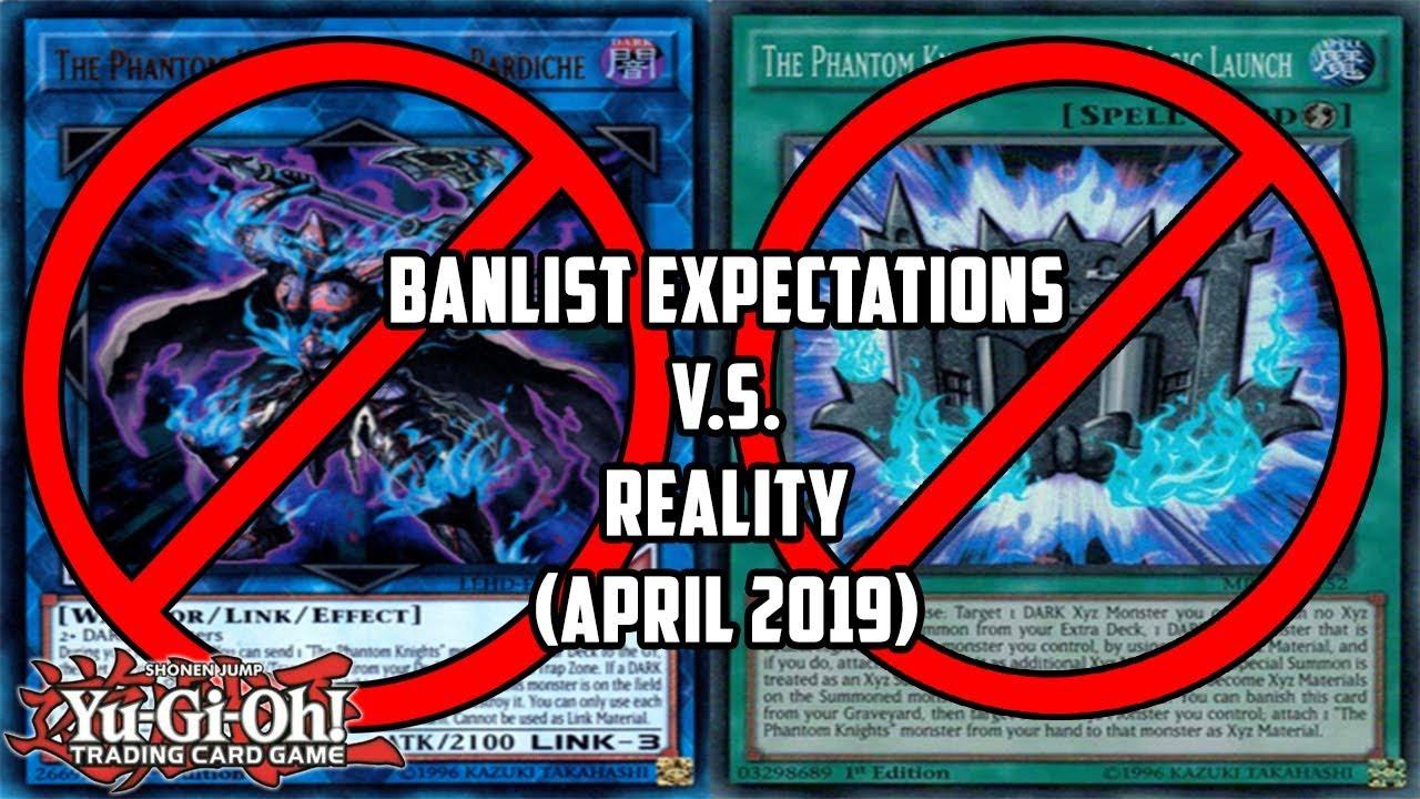 Yu-Gi-Oh! BANLIST Expectations V S  Reality (April 2019)