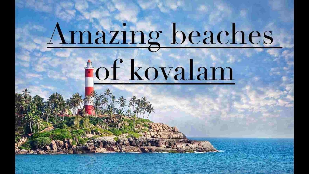 Explore Amazing Kovalam Beaches |Lighthouse Beach| Hawa Beach | Samudra Beach | Kerala Tourism