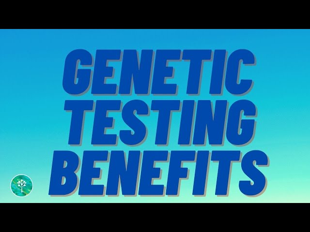 Private Genetic Testing, Is it Worth It?