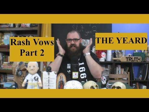 Rash Vow: The Yeard