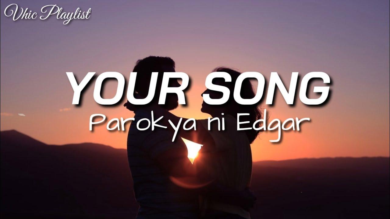 Download Your Song - Parokya Ni Edgar (Lyrics)