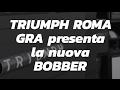 Triumph Bobber - Concessionaria Triumph Roma GRA