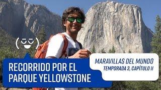Capítulo 11: Parque Yellowstone | Maravillas del Mundo | Temporada 3
