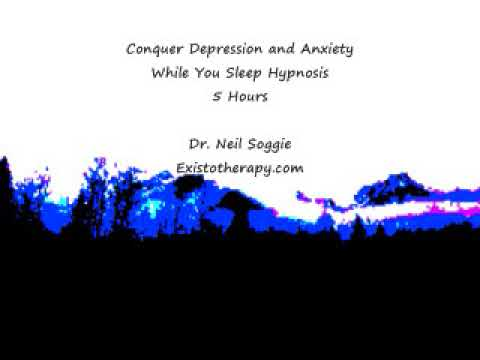 Conquer Depression And Anxiety While You Sleep Hypnosis - 5 Hours