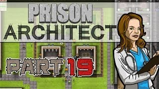 Riot! (Prison Architect Gameplay | Part 19)