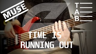 Muse Time Is Running Out Bass cover with Tab