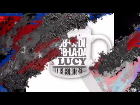 The Bedrocks - Lucy