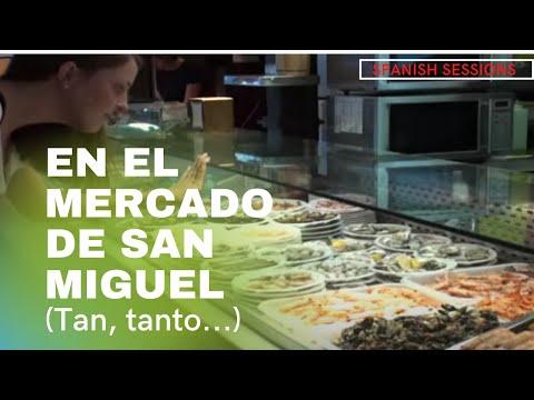 Spanish Lessons - Tan/Tanto... En el mercado de San Miguel de Madrid