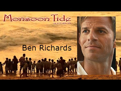 Monsoon Tide (2015) - Interview with Ben Richards
