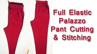 Full Elastic Palazzo Pant Cutting & Stitching in Hindi   DIY with Shree Boutique
