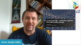 #VK21 Klerige: 15 jaroj de E@I - adoleska organizo kun plenkreskaj atingoj (Peter Baláž)
