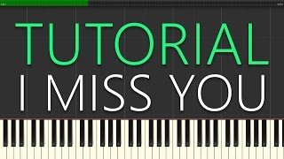 Grey ft. Bahari - I Miss You (Piano Tutorial)