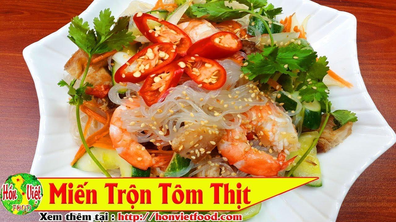 Ngon Hết Sẩy Với Miến Trộn Tom Thịt Hồn Việt Food Youtube