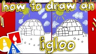 How To Draw An Igloo