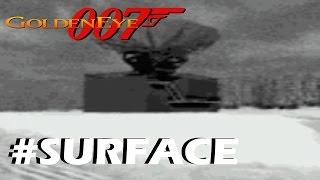 007 GoldenEye - Mision 4: SURFACE  (00 Agent) - Nintendo 64 - HD