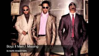 Boyz II Men / Missing