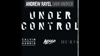 Dark Warrior Under Control (Andrew Rayel Rebuild)