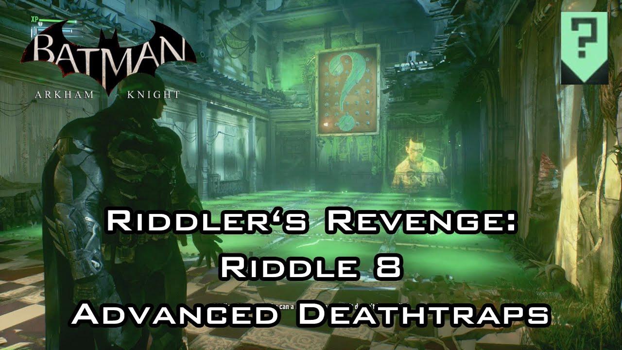 Batman: Arkham Knight - Riddler's Revenge: Riddle 8 ...