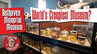 The World's Creepiest Museum?  Belhaven Memorial Museum