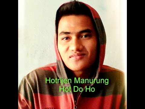 Hotrijen Manurung  - Hot Do Ho ( Cover with Lyric )