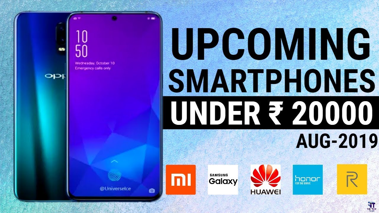 Upcoming Phones Under August 2019 in India | New Mobile Launch 2019