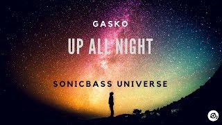 Gasko - Up All Night (Original Mix) mp3 indir