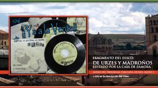 1 / 2  De Urzes y Madroños. Música tradicional Zamorana, presentado en Tarataña, de RNE, Radio 3