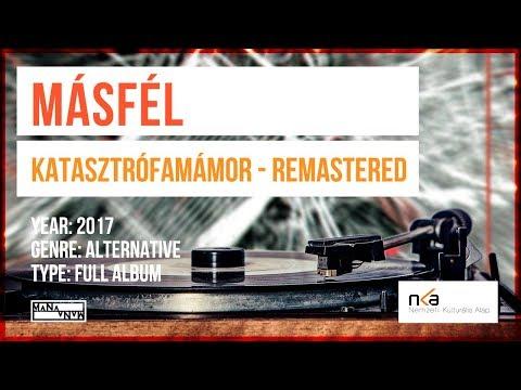 Másfél - Katasztrófamámor (Remastered) - (FULL ALBUM)