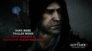 The Witcher 2: Dark Mode Trailer Music
