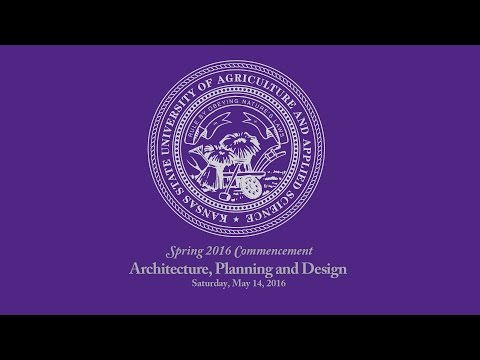 K-State Commencement - Spring 2016   Architecture, Planning & Design