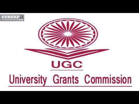 What is University Grant Commision? (B.Ed) Gurukpo