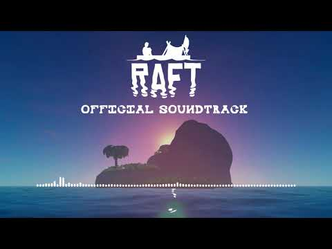 RAFT 1.01 Official Soundtrack | Full