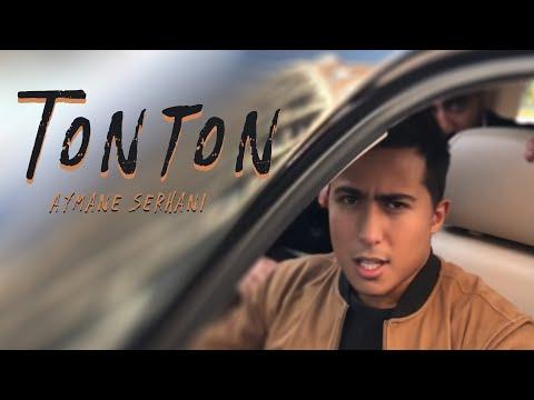 Aymane Serhani - Tonton (Clip Selfie)