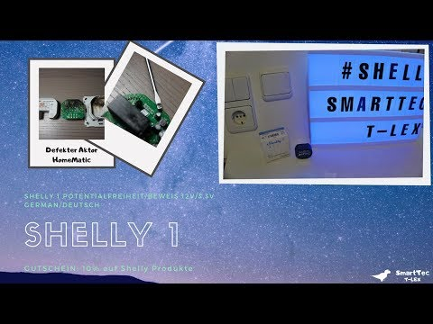 Shelly 1 I 12V Gleichspannung I Potentialfreiheit Relais I Installation I 2019 [GERMAN/DEUTSCH]