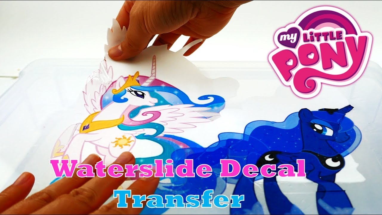 Diy My Little Pony Princess Celestia And Luna Decal With Inkjet Water Slide Transfer