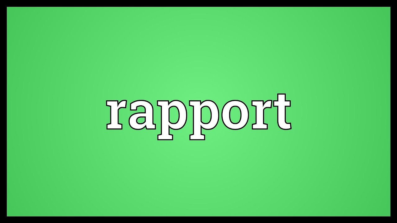 rapport meaning youtube