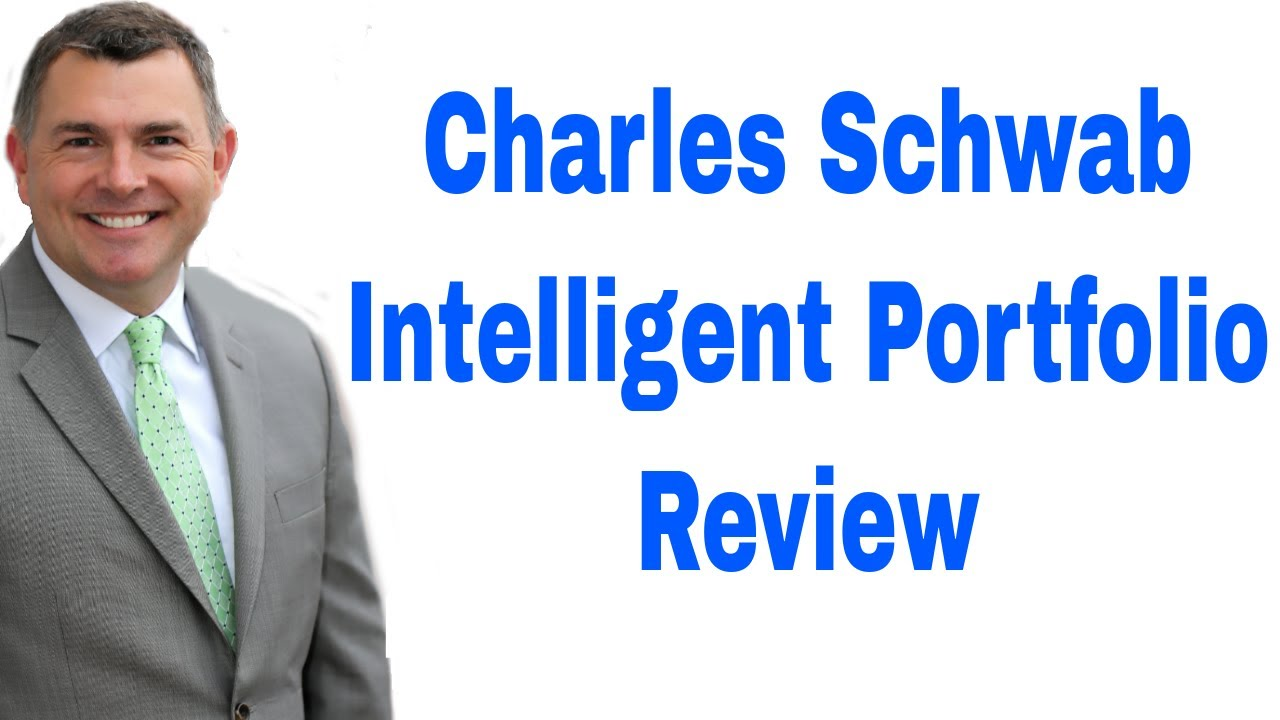 Charles Schwab's Intelligent Portfolio Review