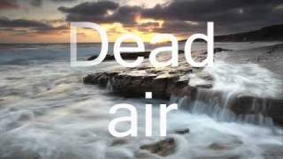 Dawn of Solace - Dead Air (With Lyrics)