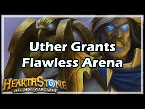 [Hearthstone] Uther Grants Flawless Arena