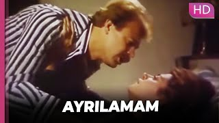 Ayrılamam  Türk Dram Filmi
