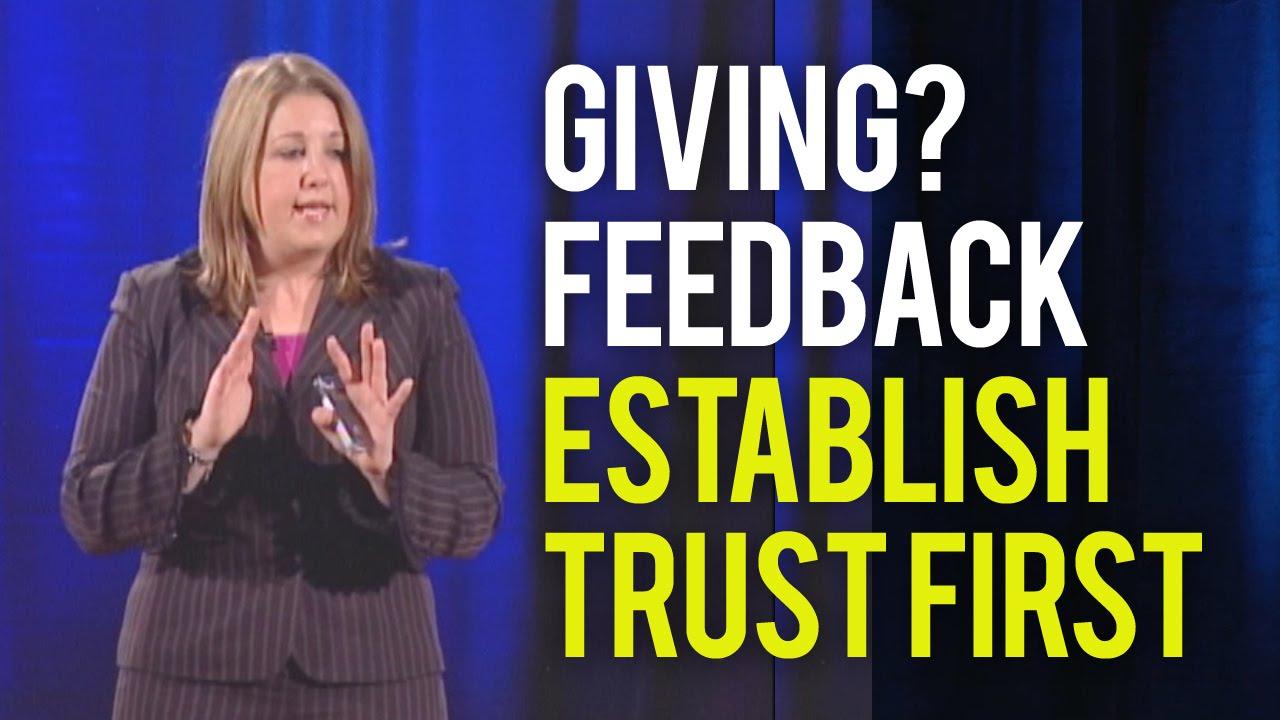 Giving Feedback? Establish Trust First.
