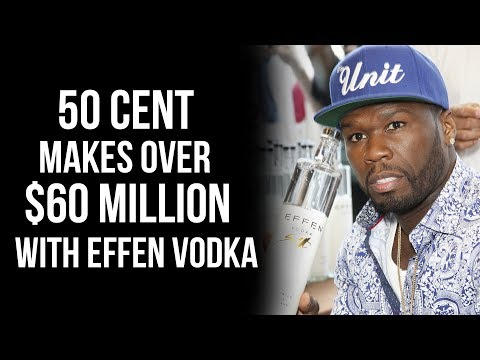 Download Youtube: 50 Cent Sells His Stake In EFFEN Vodka For Over $60 Million