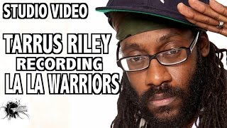 Reggae  - Tarrus Riley - Studio Session (Recording Lala Warriors) - (Necessary Mayhem Records)