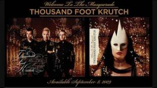 Welcome To the Masquerade - Thousand Foot Krutch