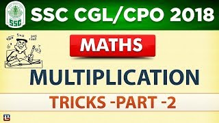 Multiplication Tricks | Part 2 | SSC CGL 2018 | CPO 2018  | Maths | Live at 2 PM