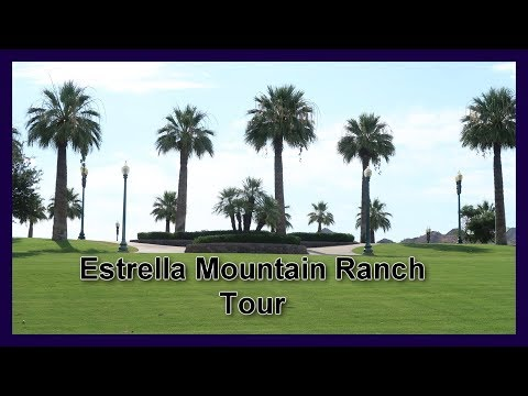 The Luxurious Estrella Mountain Ranch Goodyear AZ Tour