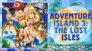 Adventure Island 3: The Lost Isles - Walkthrough