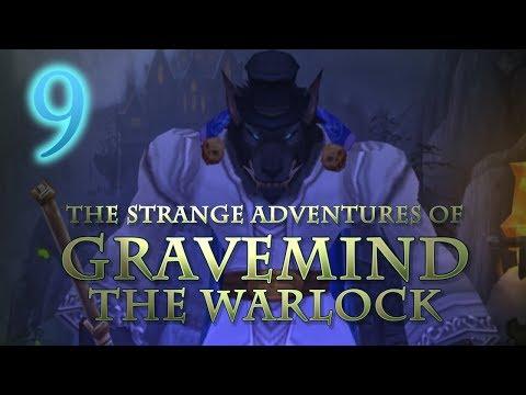 The Strange Adventures of Gravemind the Warlock - Level 9