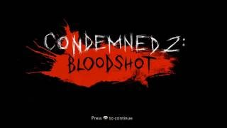 Condemned 2 Bloodshot HD Cinematic Gameplay Walkthrough part 1