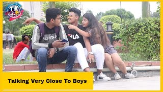 Talking Very Close To Boys Prank | THF 2.0 | Shilpa Arya